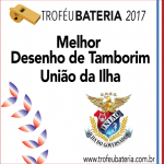 Melhor Desenho de Tamborim 2017: União da Ilha